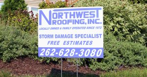 Stake sign for Northwest Roofing Richfield, Wisconsin
